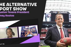 The Alternative Sport Show: Jamey Rootes/Houston Texans